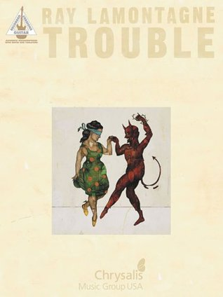Ray Lamontagne: Trouble