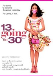 13 Going on 30 Book by Christa Roberts