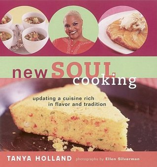 New Soul Cooking: Updating a Cuisine Rich in Flavor and Tradition