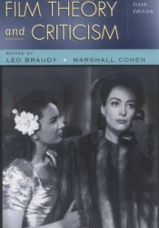 Film Theory and Criticism: Introductory Readings Book by Leo Braudy