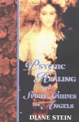 Psychic Healing With Spirit Guides and Angels
