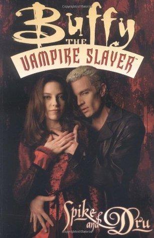 Buffy the Vampire Slayer: Spike & Dru (Buffy the Vampire Slayer Comic #3)
