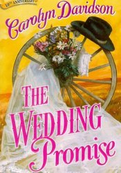 The Wedding Promise (Devereaux #2) Book by Carolyn Davidson