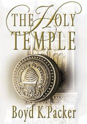 The Holy Temple Book by Boyd K. Packer