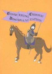 Conquering Chronic Disorganization Book by Judith Kolberg