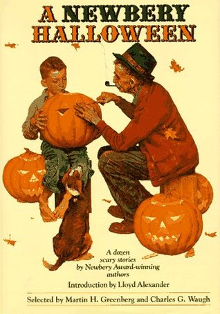 A Newbery Halloween: A Dozen Scary Stories by Newbery Award-Winning Authors