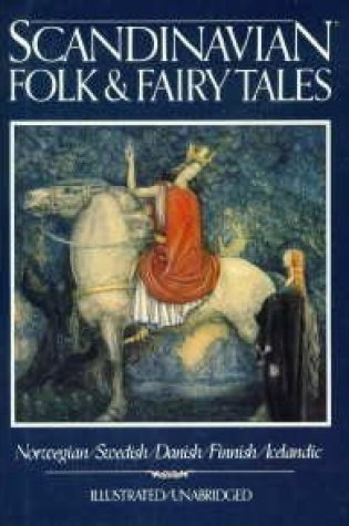 Scandinavian Folk & Fairy Tales: Tales From Norway, Sweden, Denmark, Finland & Iceland PDF Book by Anonymous, Claire Booss PDF ePub