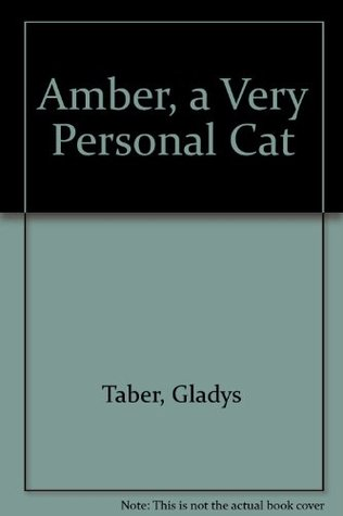 Amber, A Very Personal Cat