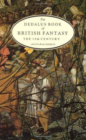 The Dedalus Book of British Fantasy: The 19th Century
