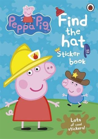 Peppa Pig: Find the Hat Sticker Book