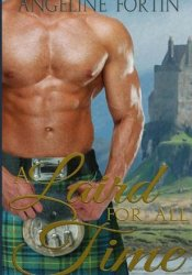 A Laird for all Time Book by Angeline Fortin