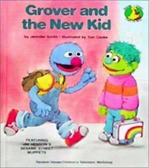 GROVER AND THE NEW KID (Sesame Street/Start to Read Books)
