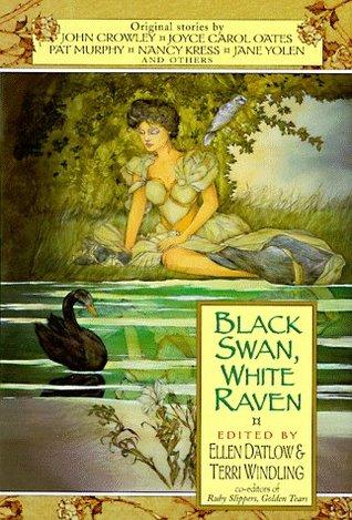 Black Swan, White Raven (Adult Fairy Tales, #4)