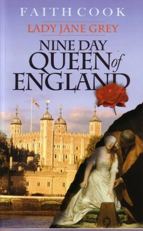 Lady Jane Grey: Nine Day Queen of England