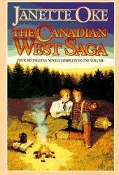 The Canadian West Saga (Canadian West #1-4) Pdf Book
