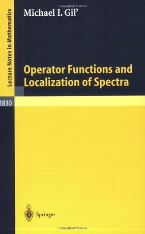 Operator Functions and Localization of Spectra (Lecture Notes in Mathematics)