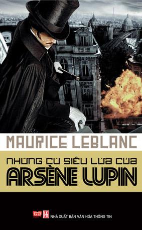 Những Cú Siêu Lừa Của Arsene Lupin