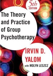 The Theory and Practice of Group Psychotherapy Book by Irvin D. Yalom