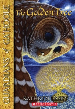 The Golden Tree (Guardians of Ga'Hoole, #12)