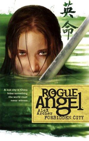 Forbidden City (Rogue Angel, #5)