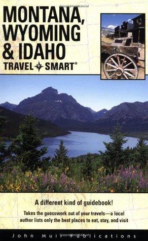Travel Smart: Montana, Wyoming, and Idaho