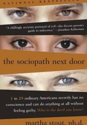 The Sociopath Next Door Book by Martha Stout