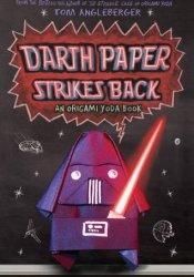Darth Paper Strikes Back (Origami Yoda #2) Book by Tom Angleberger