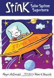 Stink: Solar System Superhero Book by Megan McDonald