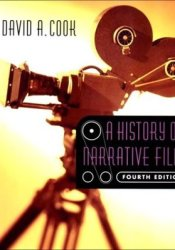 A History of Narrative Film Book by David A. Cook