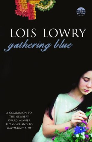 Gathering Blue (The Giver, #2)