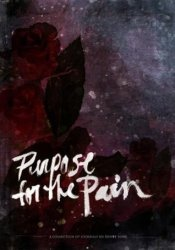 Purpose for the Pain Book by Renee Yohe