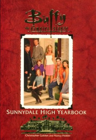 The Sunnydale High Yearbook (Buffy the Vampire Slayer: Season 3, #24)