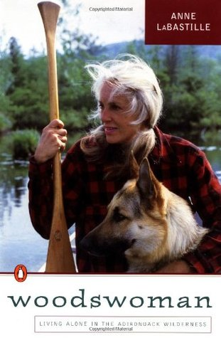 Woodswoman I: Living Alone in the Adirondack Wilderness
