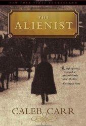 The Alienist (Dr. Laszlo Kreizler, #1) Book