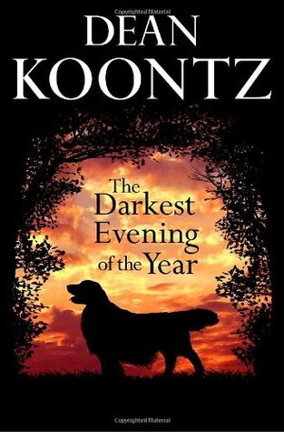 Image result for the darkest day of the year dean koontz