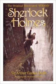 The Original Illustrated 'Strand' Sherlock Holmes: The Complete Facsimile Edition