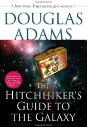 The Hitchhiker's Guide to the Galaxy (Hitchhiker's Guide to the Galaxy, #1) Book