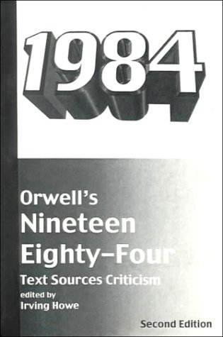 Orwell's Nineteen Eighty-Four: Text, Sources, Criticism