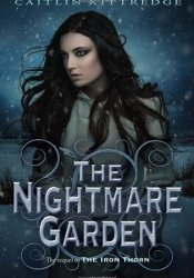 The Nightmare Garden (Iron Codex, #2) Book by Caitlin Kittredge