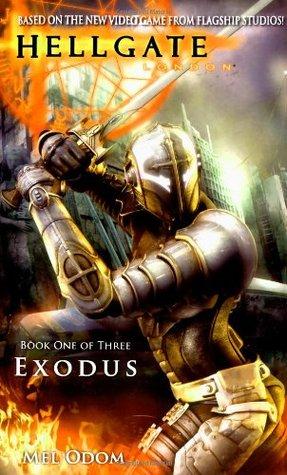 Exodus (Hellgate: London, #1)