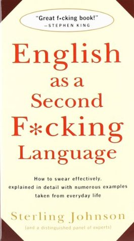 English As A Second Fcking Language How To Swear Effectively Explained In