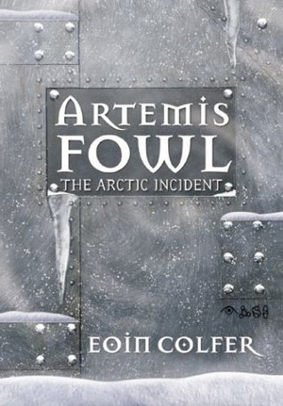 The Arctic Incident  (Artemis Fowl #2)