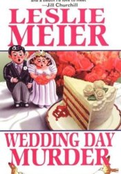 Wedding Day Murder (A Lucy Stone Mystery, #8) Book by Leslie Meier