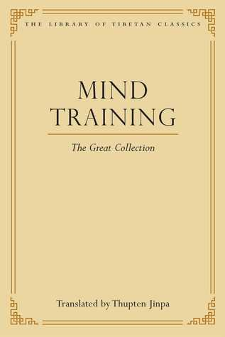 Mind Training: The Great Collection