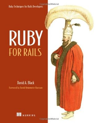 Ruby for Rails: Ruby Techniques for Rails Developers
