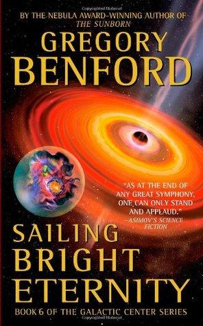 Sailing Bright Eternity (Galactic Center, #6)