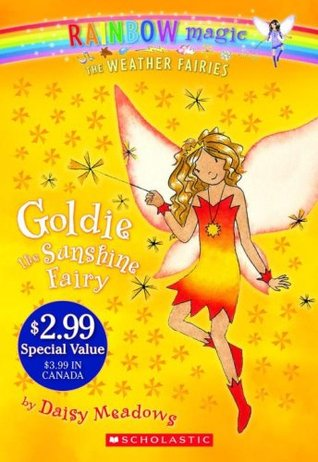 Goldie the Sunshine Fairy (Rainbow Magic, #11; Weather Fairies, #4)