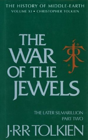 The War of the Jewels (The History of Middle-Earth, #11)
