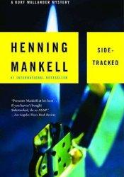 Sidetracked (Kurt Wallander, #5) Book by Henning Mankell