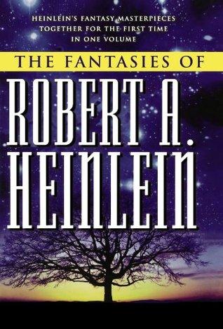The Fantasies of Robert A. Heinlein